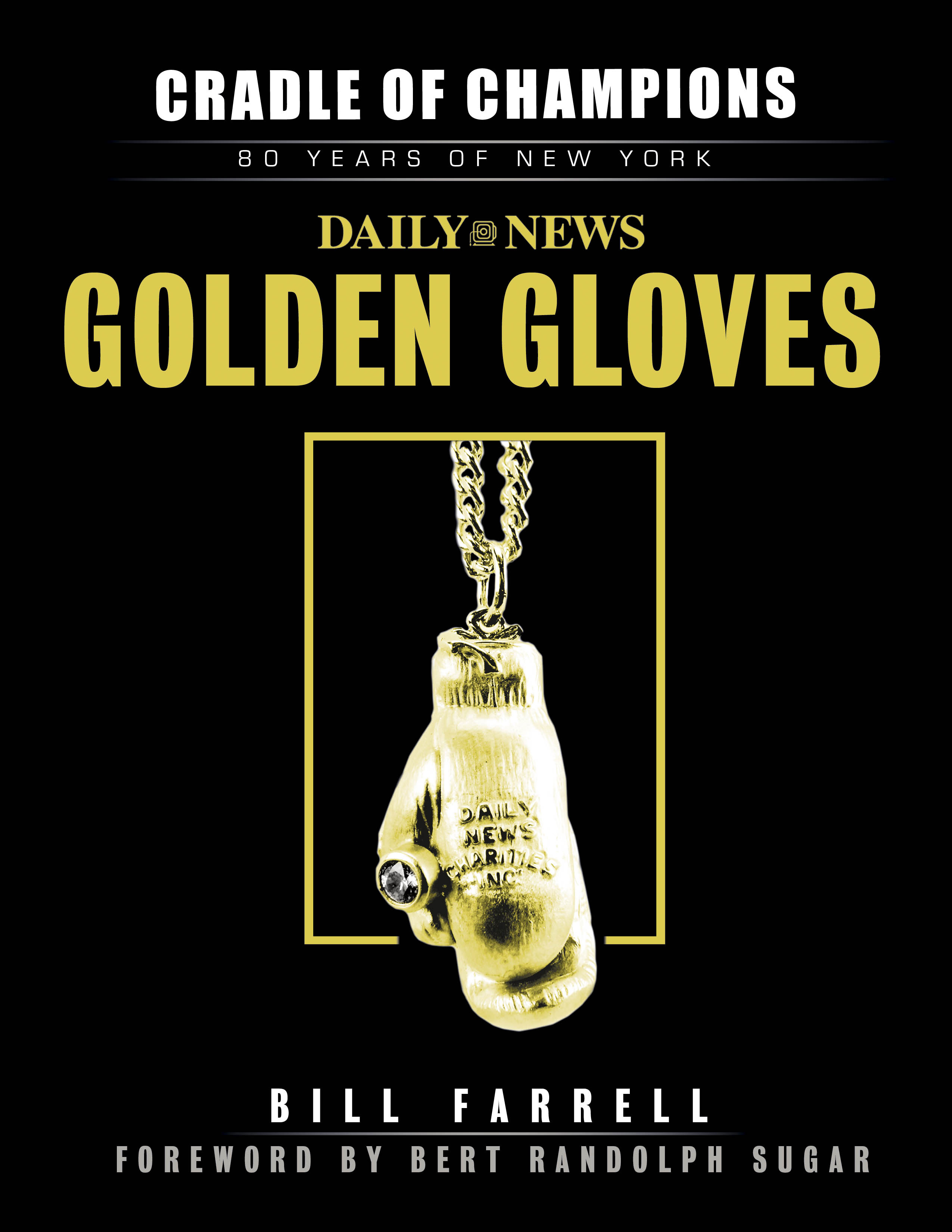 cradle of champions The Daily News Golden Gloves amateur boxing tournament has been an ...